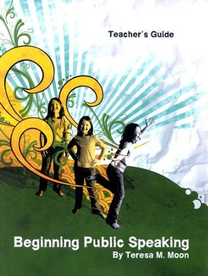 Beginning Public Speaking Teacher's Guide   -     By: Teresa M. Moon