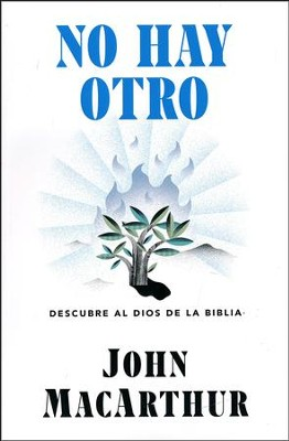 No hay otro (None Other)  -     By: John MacArthur