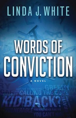 Words of Conviction - eBook  -     By: Linda J. White