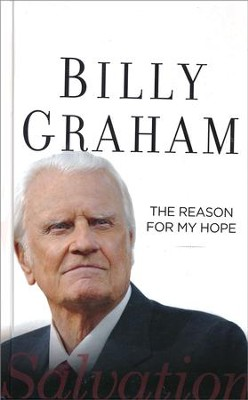 The Reason for My Hope, Large Print  -     By: Billy Graham