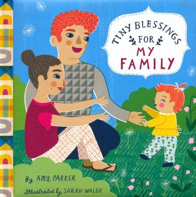 Tiny Blessings: For My Family  -     By: Amy Parker