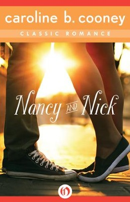 Nancy and Nick: A Cooney Classic Romance - eBook  -     By: Caroline B. Cooney