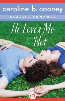 He Loves Me Not: A Cooney Classic Romance - eBook  -     By: Caroline B. Cooney