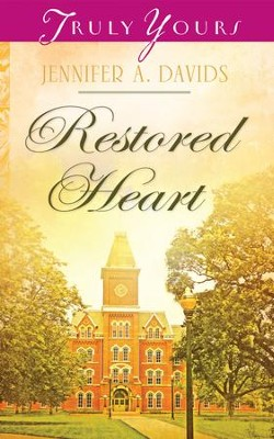 Restored Heart - eBook  -     By: Jennifer A. Davids