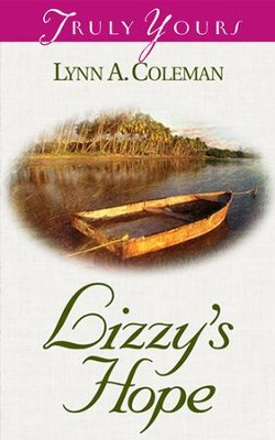 Lizzy's Hope - eBook  -     By: Lynn A. Coleman