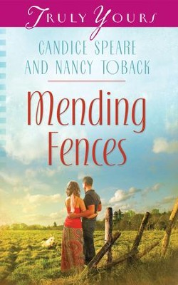 Mending Fences - eBook  -     By: Candice Miller Speare, Nancy Toback