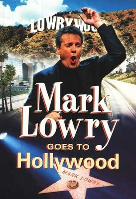 Mark Lowry Goes to Hollywood, DVD   -     By: Mark Lowry