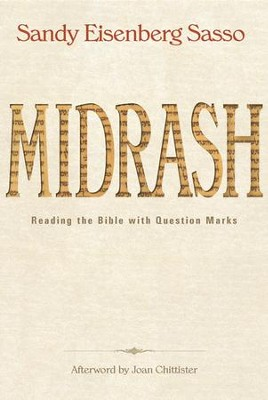 Midrash: Reading the Bible with Question Marks - eBook  -     By: Sandy Eisenberg Sasso