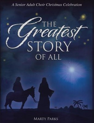 The Greatest Story Of All (Choral Book)   -