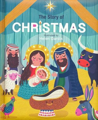 The Story of Christmas  -     Illustrated By: Helen Dardik
