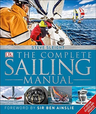 The Complete Sailing Manual, 4th Edition  -     By: Steve Sleight