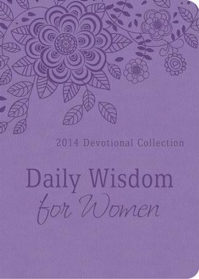 Daily Wisdom for Women: 2014 Devotional Collection - eBook  -