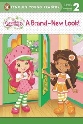 Strawberry Shortcake: A Brand-New Look   -     By: Laura Thomas