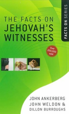 Facts on Jehovah's Witnesses, The - eBook  -     By: John Ankerberg, John Weldon, Dillon Burroughs