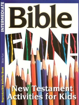 Bible Fun! New Testament Activities for Kids   -