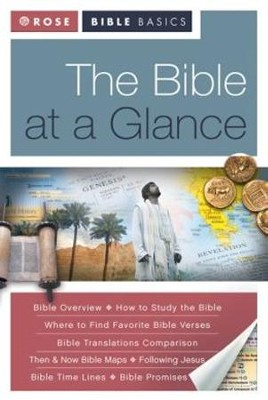 The Bible at a Glance: What You Need to Know About the Bible - eBook  -     By: Rose Publishing