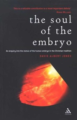 Soul of the Embryo  -     By: David Albert Jones
