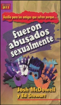 Auxilio p/los Amigos que Sufren porque Fueron Abusados Sexualmente  (My Friend is Struggling with Past Sexual Abuse)  -     By: Josh McDowell, Ed Stewart