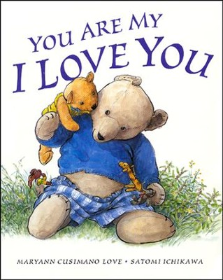 You Are My I Love You   -     By: Maryann Cusimano Love