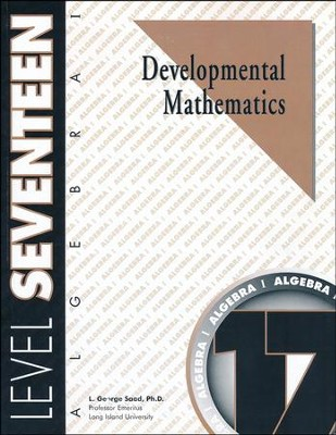 Developmental Mathematics, Level 17, Algebra I   -     By: L. George Saad
