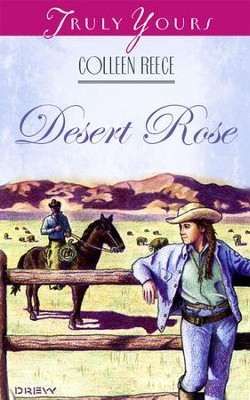 Desert Rose - eBook  -     By: Colleen L. Reece