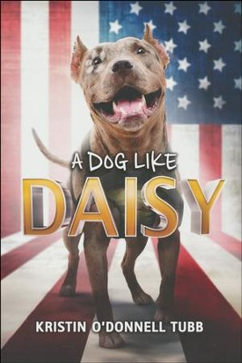 A Dog Like Daisy  -     By: Kristin O'Donnell Tubb