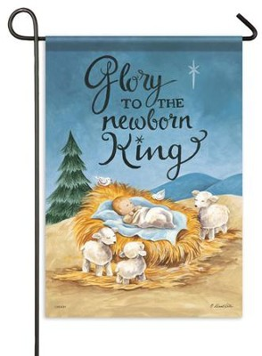 Glory To The Newborn King, Small Flag  -     By: Diane Kater