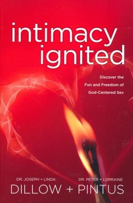 Intimacy Ignited, Paperback   -     By: Joseph Dillow, Linda Dillow, Peter Pintus