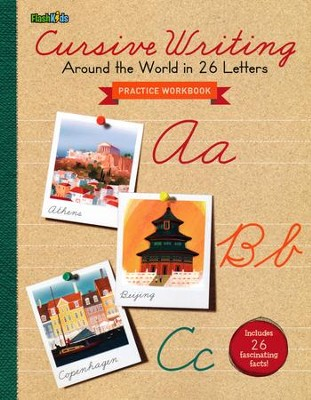 Cursive Writing: Around the World in 26 Letters  -     By: Flash Kids Editors     Illustrated By: Jamey Christoph