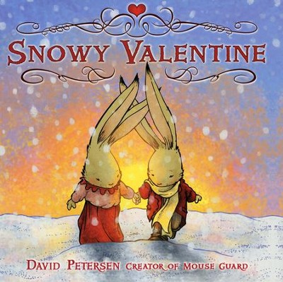 Snowy Valentine  -     By: David Petersen     Illustrated By: David Petersen