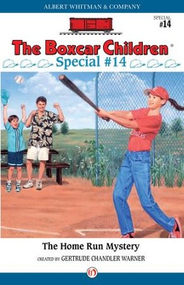 The Homerun Mystery - eBook  -     By: Gertrude Chandler Warner
