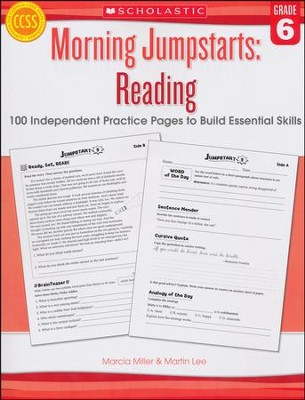 Morning Jumpstarts, Reading Grade 6: 100 Independent Practice Pages to Build Essential Skills  -     By: Martin Lee, Marcia Miller