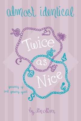 #4: Twice As Nice  -     By: Lin Oliver