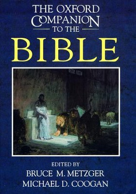 The Oxford Companion to the Bible   -     Edited By: Bruce M. Metzger, Michael D. Coogan
