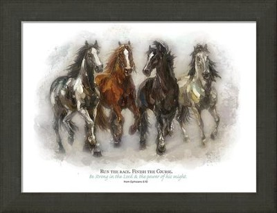 Run The Race, Finish The Course Framed Art, Ephesians 6:10  -