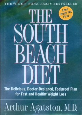 The South Beach Diet  -     By: Arthur Agatston