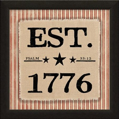 Est. 1776, Psalm 33:12, Canvas Framed Art  -
