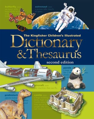 Kingfisher Children's Illustrated Dictionary and Thesaurus  -     By: George Marshall