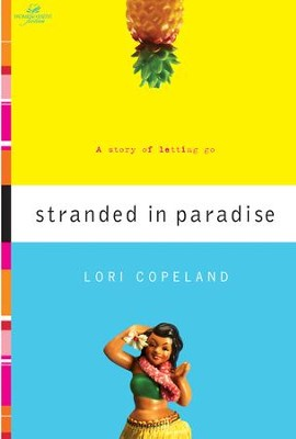 Stranded in Paradise - eBook   -     By: Lori Copeland