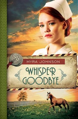 Whisper Goodbye, Until We Meet Again Series #2 -eBook   -     By: Myra Johnson