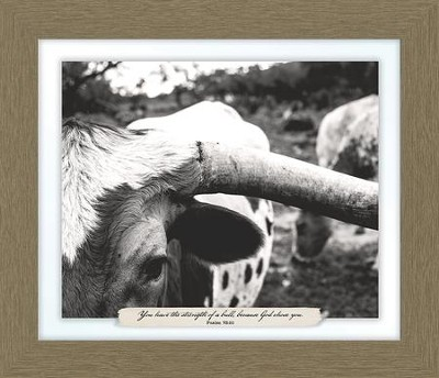 You Have the Strength of a Bull, Psalm 92:10, Farm, Framed Art  -