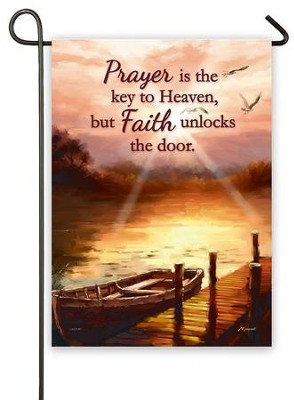 Prayer Is the Key To Heaven Flag, Small  -