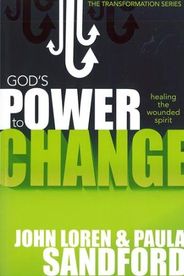 God's Power To Change: Healing the Wounded Spirit - eBook  -     By: John Loren Sandford, Paula Sandford