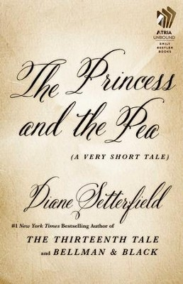 The Princess and the Pea: A Very Short Tale - eBook  -     By: Diane Setterfield