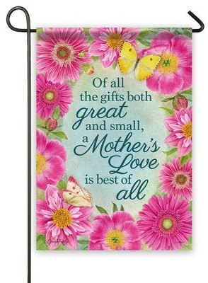 A Mother's Love Is Best Of All Flag, Small  -     By: Jane Shasky