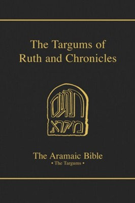 Targums of Ruth & Chronicles    -     By: Derek Beattie