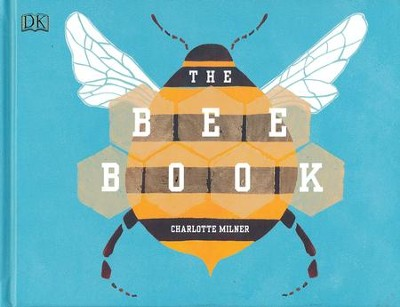 The Bee Book  -     By: Charlotte Milner