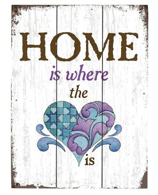 Home Is Where the Heart Is, Pallet Sign  -     By: Jim Shore