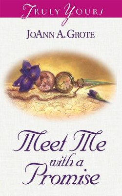 Meet Me With A Promise - eBook  -     By: JoAnn A. Grote