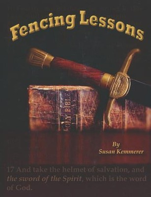 Fencing Lessons   -     By: Susan Kemmerer